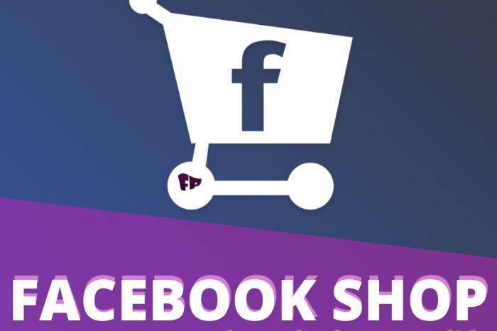 Facebook Shop: scopriamo insieme cos'è!