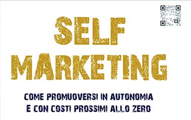Come promuoversi in autonomia e con costi prossimi allo zero!
