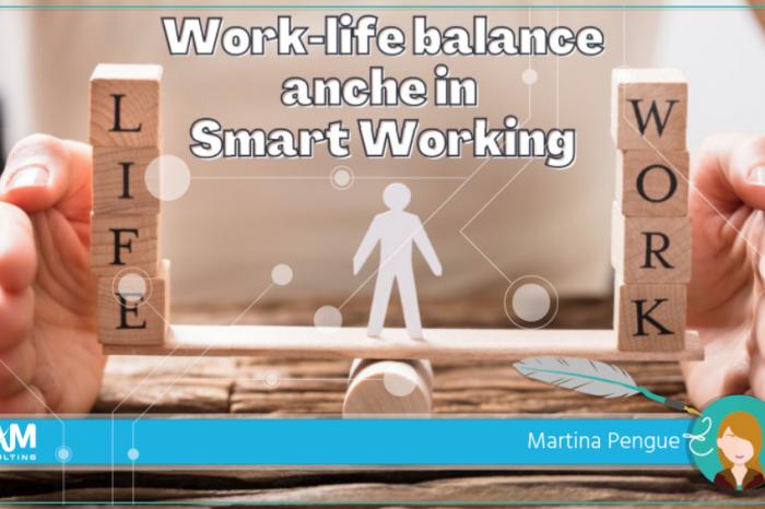 Gestire correttamente il work-life balance nell'era dello Smart Working
