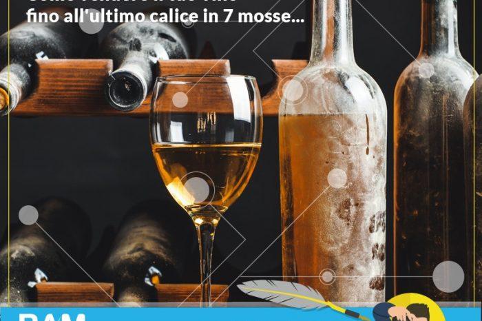 I tuoi vigneti sono pronti per il raccolto di settembre? Come vendere il tuo vino fino all'ultimo calice in 7 mosse...